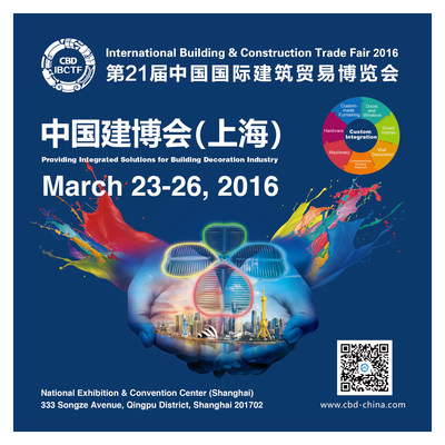 The 2016 International Building & Construction Trade Fair, or CBD-IBCTF (Shanghai), will open on March 23, 2016 at the National Exhibition and Convention Center in Shanghai. (PRNewsFoto/International Building & Constr.)