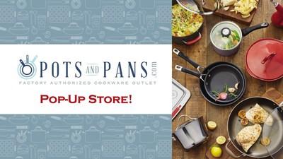 PotsandPans.com Pop Up Store Opens October 14 in Vacaville, CA
