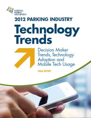NPA 2012 Technology Trends.  (PRNewsFoto/National Parking Association)