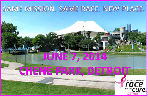 Same Mission. Same Race. New Place. Susan G. Komen Detroit Race for the Cure, locally sponsored by Karmanos Cancer Institute. Saturday, June 7, 2014. Chene Park, Detroit. To register visit http://www.karmanoscancer.org/KomenDetroit/registration.aspx(PRNewsFoto/Karmanos Cancer Institute)
