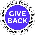 Give Back: Artist Trust for Songwriters and Musicians.