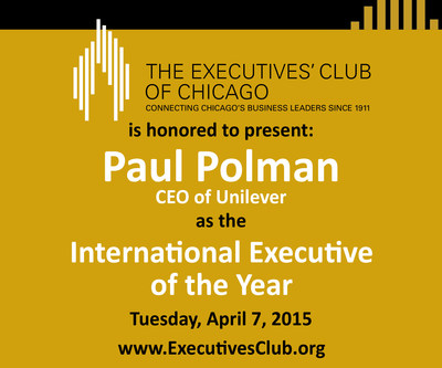 The Executives' Club of Chicago is honored to present Paul Polman, CEO of Unilever, as the 2015 International Executive of the Year on April 7. www.ExecutivesClub.org.