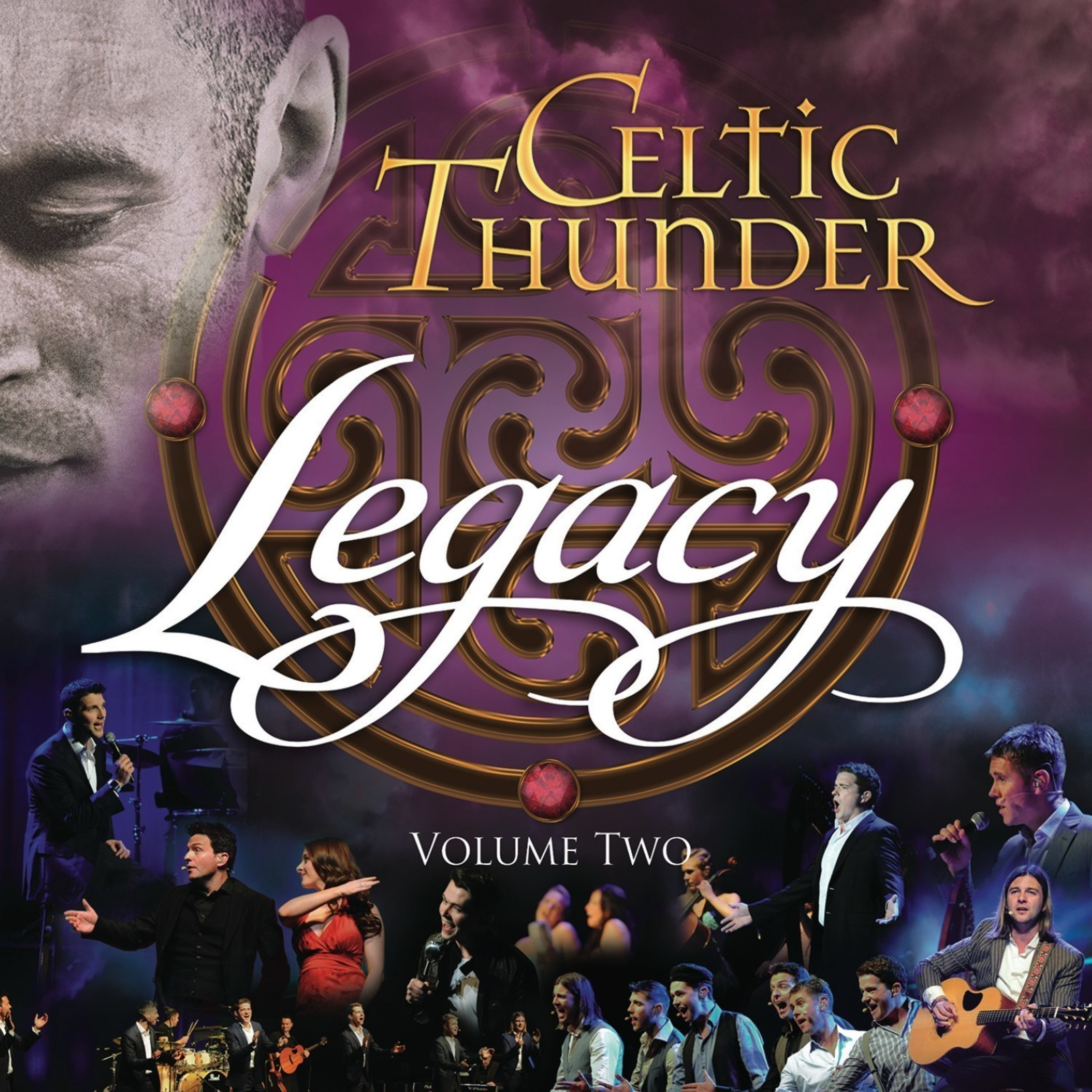 Legacy Recordings Presents Legacy, Volume Two, A New Collection of Performances from Celtic Thunder