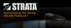 Strata™ Announces First Round Funding for VR/AR for the Enterprise