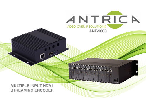 NEW MULTIPLE 1-100 CHANNEL 1080P60 HDMI VIDEO OVER IP ENCODER SOLUTION (PRNewsFoto/Antrica)