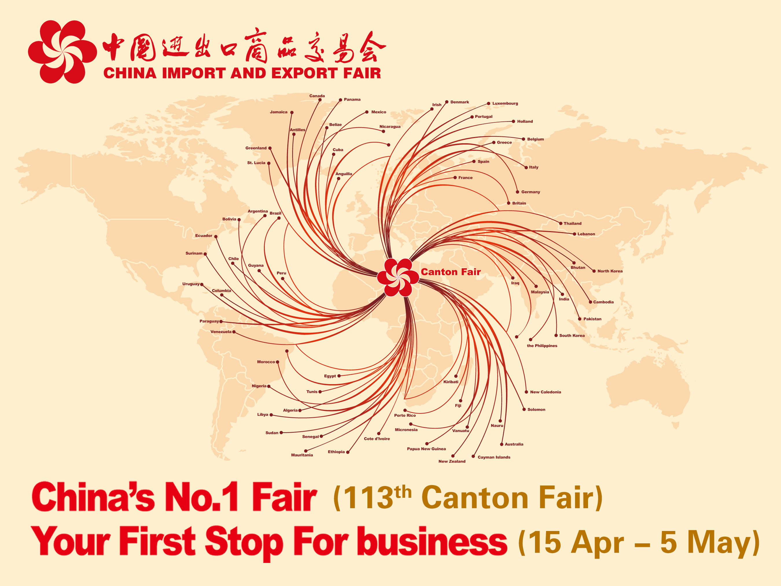 China's No. 1 Fair. Your First Stop For business. 113th Canton Fair. April 15 to May.  (PRNewsFoto/China ...
