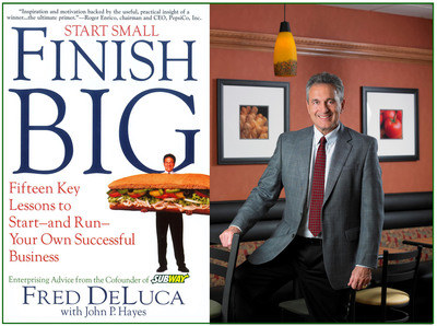 "SUBWAY(R) restaurant chain co-founder, Fred DeLuca's inspirational book about entrepreneurship, ""Start Small, Finish Big...Fifteen Key Lessons to Start and Run Your Own Successful Business,"" is now available in E-Book format. Proceeds will benefit the Grameen Foundation, an organization dedicated to defeating global poverty through access to microfinance and technology.  (PRNewsFoto/SUBWAY Restaurants)"