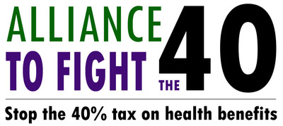 The Alliance to Fight the 40 is a broad based coalition comprised of public and private sector employer organizations, unions, health care companies, businesses and other stakeholders that support employer-sponsored health coverage. This coverage is the backbone of our health care system and protects over 150 million Americans across the United States. The Alliance seeks to repeal the 40 percent tax on employee health benefits to ensure that employer-sponsored coverage remains an effective and affordable option for working Americans and their families. Website: www.fightthe40.com Twitter: @fightthe40
