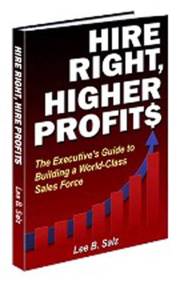 Hire Right, Higher Profits - book cover.  (PRNewsFoto/Lee B. Salz)