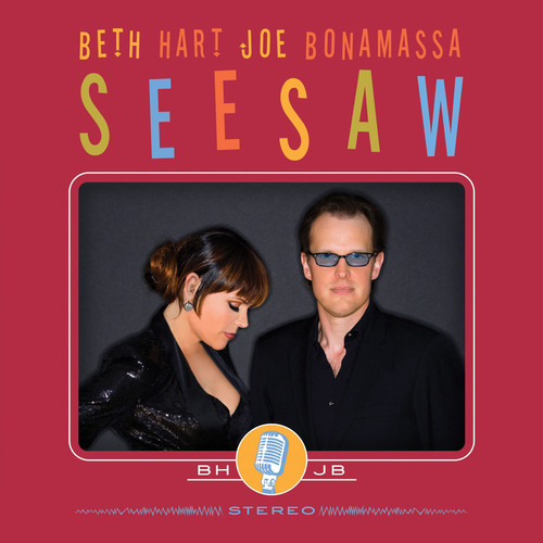Beth Hart And Joe Bonamassa Team Up For Second Album Of Soul Covers, Seesaw, Out May 21