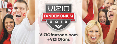 VIZIO Launches Fandemonium, an Online Social Community Dedicated to the Search for the Ultimate Fan.  ...