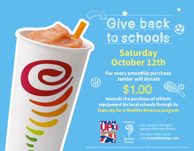 Jamba Juice gives back to schools on Saturday, Oct. 12, 2013 with special one-day event to raise funds for its Team Up for a Healthy America initiative. For every smoothie purchase made at participating Jamba Juice store locations, Jamba will donate $1 to Team Up for a Healthy America toward the purchase of athletic equipment for local schools.  (PRNewsFoto/Jamba Juice)
