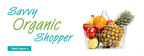 Savvy Organic Shopper Blog Offers Deals and Money-Saving Tips