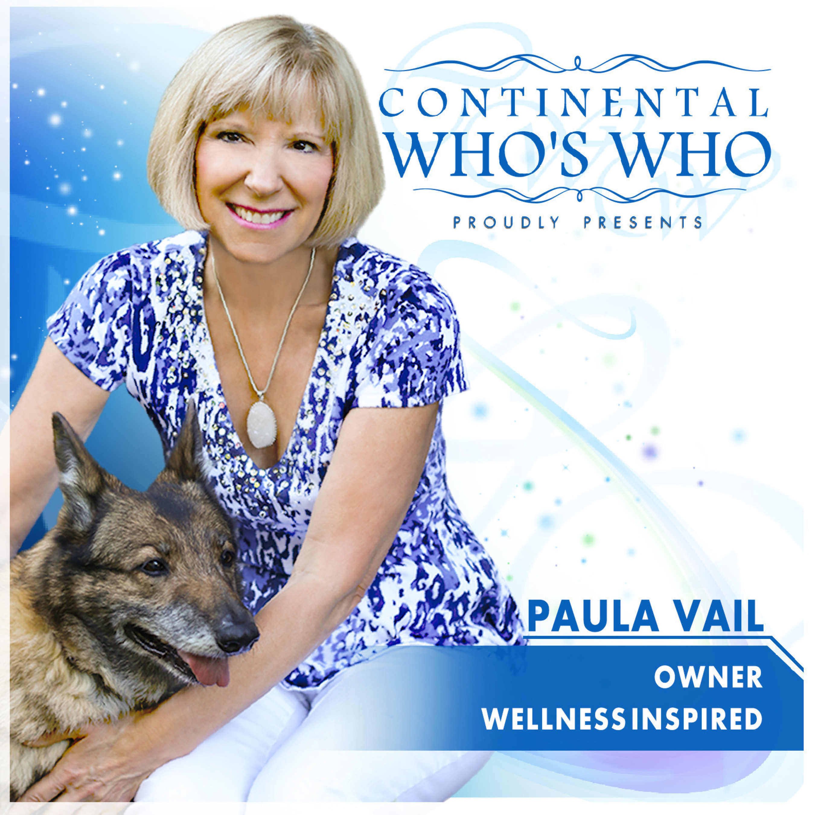Paula A. Vail is recognized by Continental Who's Who as a Pinnacle Professional