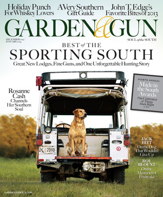 Garden & Gun December 2013/January 2014 issue hits newsstands November 26, 2013. The issue features the Made in the South Award winners, the Best of the Sporting South, a profile of an Antebellum Chef, John T Edge's Top Ten Dishes of the Year and, more. www.gardenandgun.com.  (PRNewsFoto/Garden & Gun)