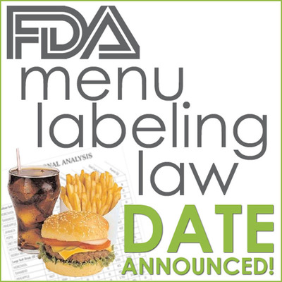 Date announced for final action to implement mandatory menu nutritional labeling for all restaurant chains with more than 20 locations. Restaurants are advised to begin testing their menu items now to avoid rush as the deadline approaches.  (PRNewsFoto/ABC Research Laboratories)