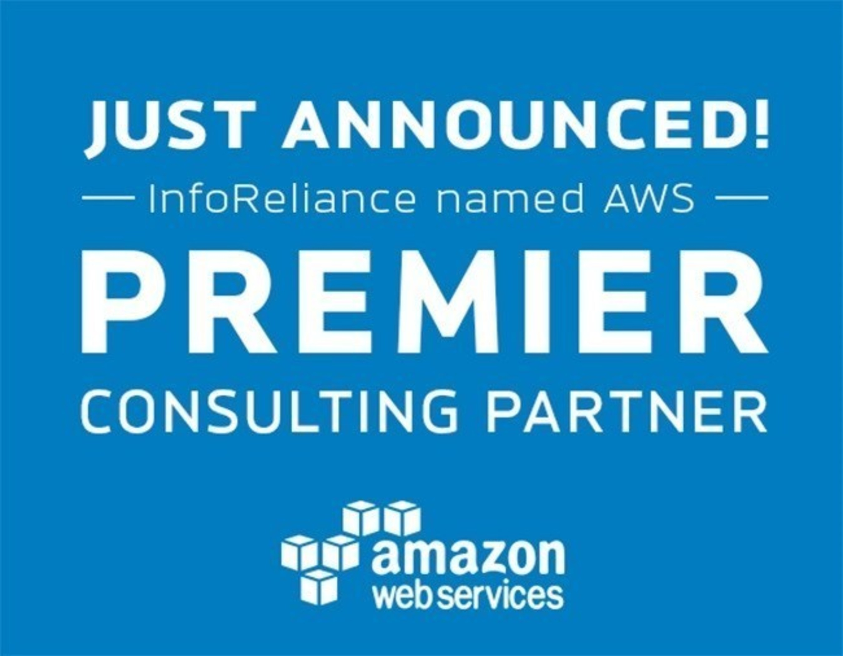 Amazon Web Services Names InfoReliance as an AWS Premier Consulting Partner