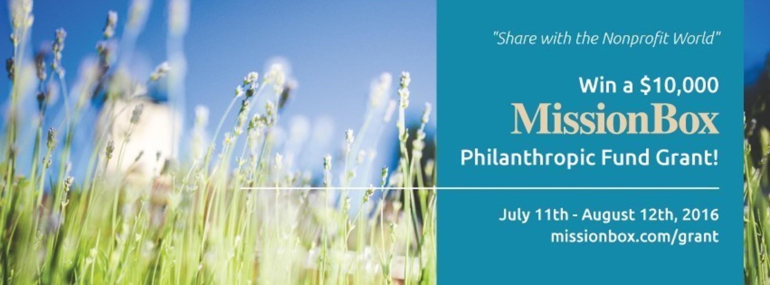 Win a $10,000 MissionBox Philanthropic Fund Grant #missionboxshare missionbox.com/grant