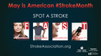 Spot a Stroke F.A.S.T.  (PRNewsFoto/American Heart Association)