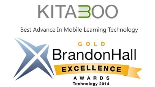 Kitaboo, wins GOLD at the Brandon Hall Technology Awards for Best Advance in Mobile Learning Technology ...