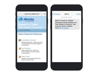 Allstate's Fast Mobile e-Payment(sm) can provide same-day payment through just an email address or mobile phone number.