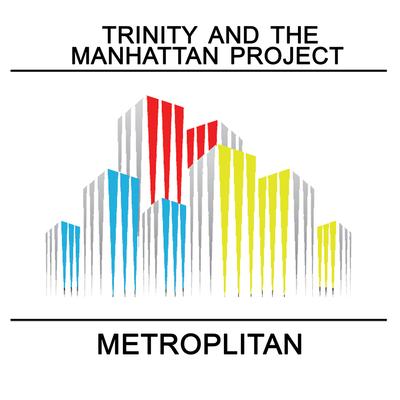Trinity and The Manhattan Project album cover (PRNewsFoto/Zero Plus Records)