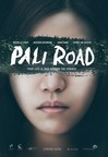 "Movie poster for Crimson Forest Entertainment's ""Pali Road"" starring Jackson Rathbone from the highly successful, ""The Twilight Saga,"" Sung Kang from the hit box office franchise, ""Fast & Furious,"" Henry Ian Cusick, best known for his roles in ""Lost,"" ""The Mentalist,"" and ""The 100,"" and Michelle Chen, who received the Asia Rising Star Award for her role in the movie, ""You are the Apple of My Eye,"" one of the highest grossing Taiwanese films in the history of Chinese cinema."