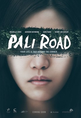 """Movie poster for Crimson Forest Entertainment's """"Pali Road"""" starring Jackson Rathbone from the highly successful, """"The Twilight Saga,"""" Sung Kang from the hit box office franchise, """"Fast & Furious,"""" Henry Ian Cusick, best known for his roles in """"Lost,"""" """"The Mentalist,"""" and """"The 100,"""" and Michelle Chen, who received the Asia Rising Star Award for her role in the movie, """"You are the Apple of My Eye,"""" one of the highest grossing Taiwanese films in the history of Chinese cinema."""