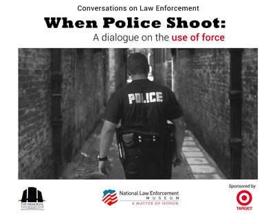 The National Law Enforcement Museum presents: Conversations on Law Enforcement-  When Police Shoot: A Dialogue on the Use of Force