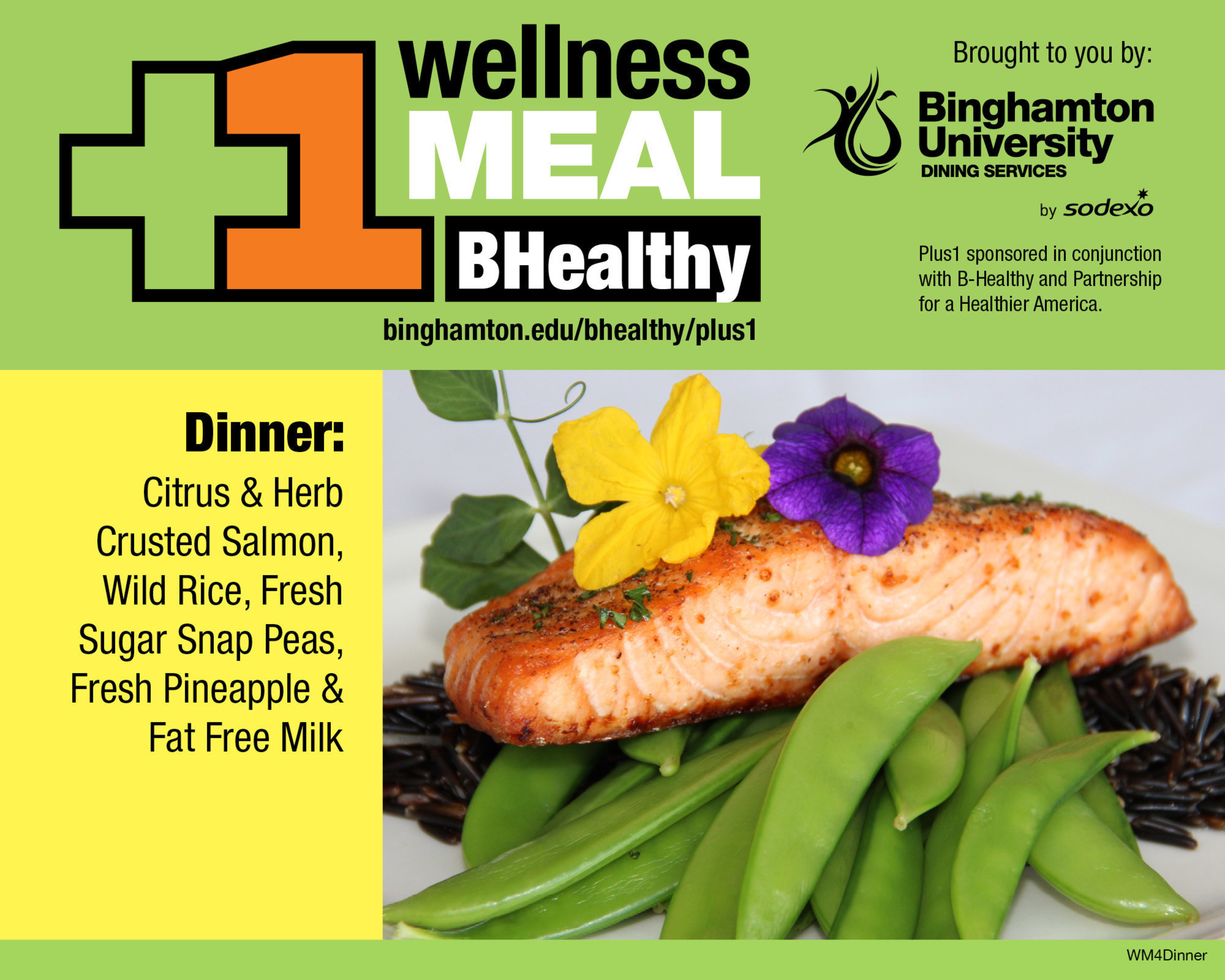 B-Healthy Wellness Meal at Binghamton University - Citrus and Herb Crusted Salmon, Wild Rice, Fresh Sugar Snap Peas, Fresh Pineapple and Fat Free Milk