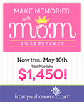 From You Flowers Celebrates Mother's Day with Make Memories with Mom Sweepstakes