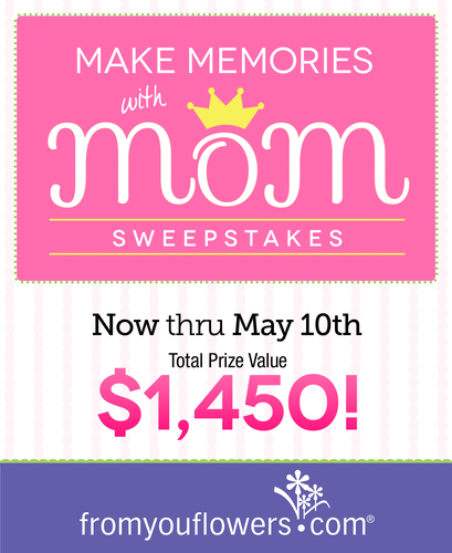 From You Flowers Celebrates Mother's Day with Make Memories with Mom Sweepstakes (PRNewsFoto/From You Flowers)