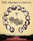 "Cover of ""The Broken Circle"" Civil War historical fiction book.  (PRNewsFoto/David P. Bridges)"