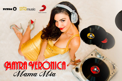 """Mayra Veronica's Mega Hit """"Mama Mia"""" Signed by Ultra Music in Joint Venture with Syco Music. (PRNewsFoto/MVA Entertainment Group) (PRNewsFoto/MVA ENTERTAINMENT GROUP)"""