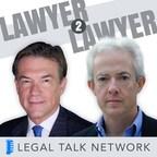 """Lawyer 2 Lawyer"" Hosts Bob Ambrogi and J Craig Williams"