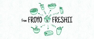 From Froyo to Freshii
