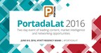 #PortadaLat, organized by Portada, the leading Source on Latin Marketing and Media, is the premier conference in the Latin American and U.S. Hispanic marketing and media space. This marquee conference is a two-day annual gathering of key brand marketing, advertising, media and content leaders from all over the Americas. In its 8th annual edition, #PortadaLat will be a two day event brimming with fresh ideas, market intelligence and networking opportunities. The event will take place in Miami's Hyatt Regency Hotel on June 8-9, 2016. (PRNewsFoto/Portada)