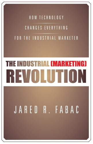 """Book Cover for """"The Industrial (Marketing) Revolution"""" by Jared Fabac.  (PRNewsFoto/Jared R. Fabac)"""