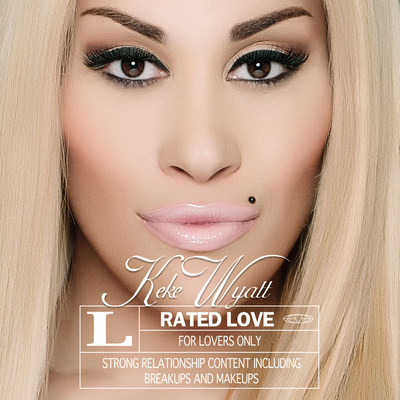 Keke Wyatt's 'Rated Love' album cover.