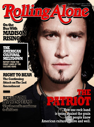 MADISON RISING - America's Most Patriotic Rock Band Slams Rolling Stone Magazine For Cover Photo
