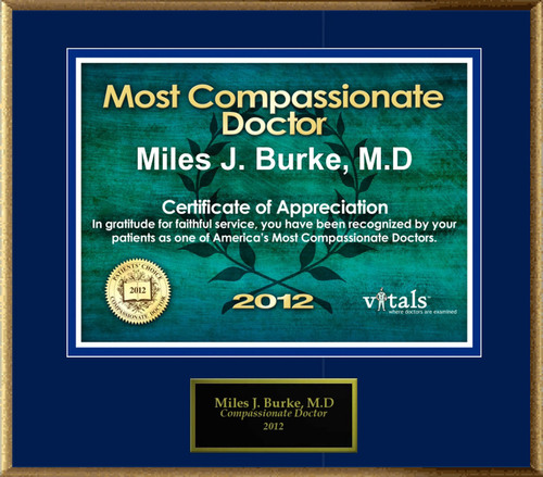 Patients Honor Dr. Miles J. Burke, M.D. for Compassion.  (PRNewsFoto/American Registry)