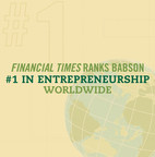 The Financial Times Ranks Babson College #1 in Entrepreneurship Worldwide