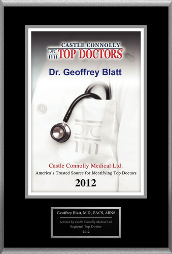 Dr. Geoffrey Blatt Is Recognized By Castle Connolly As One Of The Regional Top Doctors In Neurological Surgery.  ...