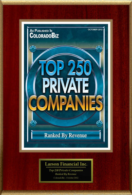 "Larson Financial Selected For ""Top 250 Private Companies.""  (PRNewsFoto/Larson Financial)"