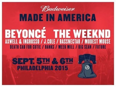 BEYONCE AND THE WEEKND TO HEADLINE 2015 BUDWEISER MADE IN AMERICA FESTIVAL