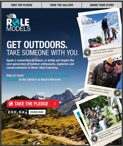 The North Face Role Models Pledge. Pledge to get outside this summer and take someone with you.  ...