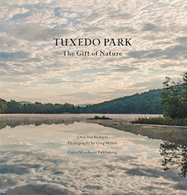 New Book - Tuxedo Park: The Gift of Nature
