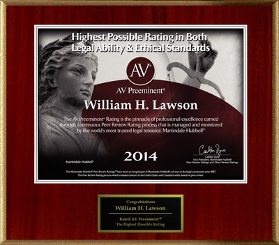 Attorney William H. Lawson has Achieved the AV Preeminent(R) Rating - the Highest Possible Rating from Martindale-Hubbell(R).
