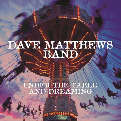 "Dave Matthews Band to release newly remastered 20th anniversary 2LP 12"" 180-gram vinyl edition of Under The Table And Dreaming, their 1994 major label debut, on Monday, November 24. (PRNewsFoto/Legacy Recordings)"