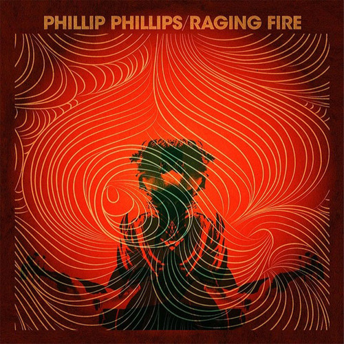 "Phillip Phillips To Release New Single, ""Raging Fire,""  Monday, March 3rd.  (PRNewsFoto/Interscope Records)"
